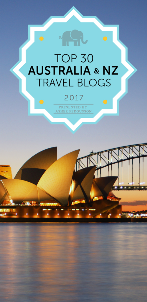 Top 30 Australia & NZ Travel Blogs to Follow in 2017